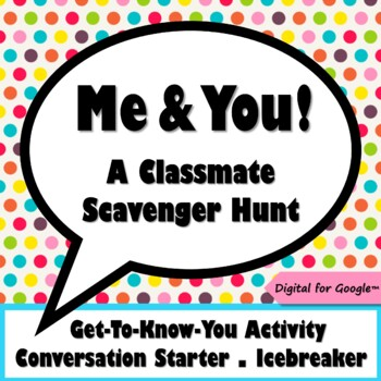 Me Too! A Classmate Scavenger Hunt