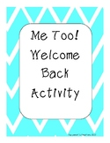Me Too! Back from Winter Break Activity