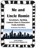 Me & Uncle Romie Vocabulary, Spelling, Context Clues & Characters
