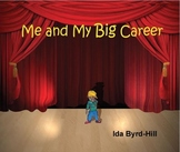 Me and My Big Career Career Exploration Book/Lesson Plan for pre-K - 3rd grade