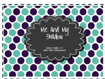 Me and My Shadow: Nature of Science Activity