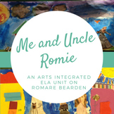 Me and Uncle Romie: An Arts Integrated ELA Unit on Romare Bearden
