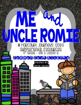 Me and Uncle Romie (Journeys 4th Grade - Supplemental Materials)
