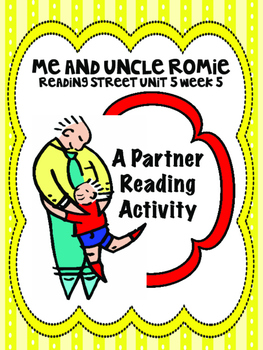 Me and Uncle Romie Reading Street 3rd Grade Unit 5 Partner Read Centers groups
