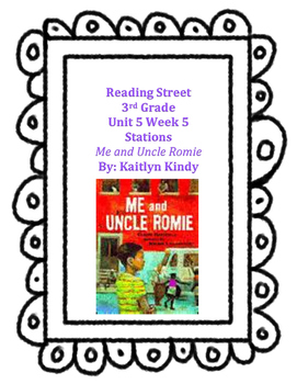 Me and Uncle Romie Reading Street Unit 5 Week 5