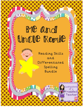 Me and Uncle Romie Reading and Spelling Bundle (Scott Foresman Reading Street)