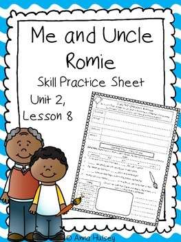 Me and Uncle Romie (Skill Practice Sheet)