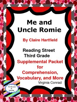 Me and Uncle Romie--Supplemental Packet--Reading Street Third Grade