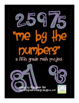 """""""Me by the Numbers"""" 5th Grade Math Project"""