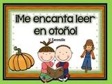 Me encanta leer en otoño- Reading Comprehension in Spanish