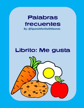 Me gusta el/la + alimentos - Librito: palabras frecuentes - HFW books spanish