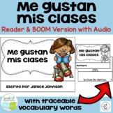 Me gustan mis clases Spanish Verb Gustar School Classes Re