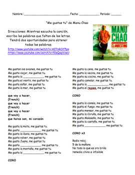 Me gustas tu de Manu Chao. Listening Comprehension and Writing Activity.