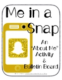 """Me in a Snap: A Snapchat-Inspired """"All About Me"""" Bulletin Board"""