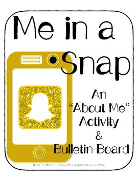 "Me in a Snap: A Snapchat-Inspired ""All About Me"" Bulletin Board"