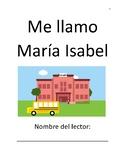 Me llamo Maria Isabel - Spanish Comprehension packet (español)