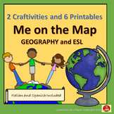 Me on The Map: Geography and ESL. Two Craftivities, Six Printables
