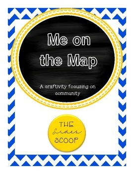 Me on the Map - A Community Craftivity