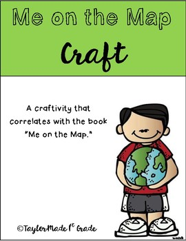 Me on the Map - A Craftivity