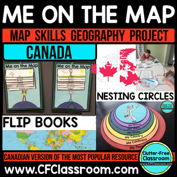 Me on the Map, CANADA - A Social Studies & Language Arts Project
