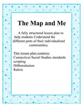 The Map and Me Social Studies Lesson Plan