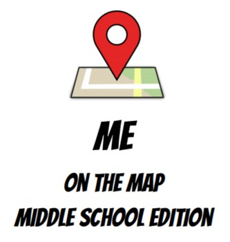 Me on the Map - Middle School Edition!