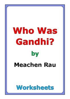 "Meachen Rau ""Who Was Gandhi?"" worksheets"