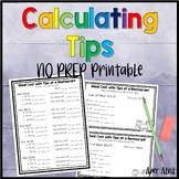 Calculating Tips NO PREP Printable