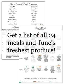 Easy Meal Plans for Teachers {40 Seasonal Recipes for June}