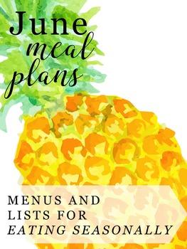 Easy Meal Plans for Teachers {40 Seasonal Recipes for June}