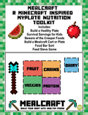 Mealcraft, A Minecraft inspired MyPlate Nutrition Toolkit