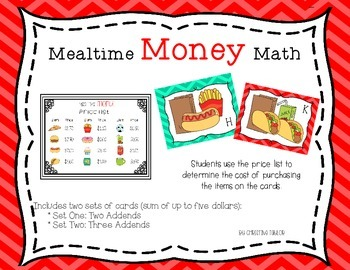 Mealtime Money Math - Money Sums Up to Five Dollars