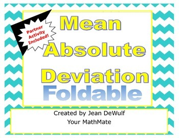 Mean Absolute Deviantion M.A.D Foldable with Partner Activity
