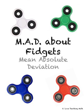 Mean Absolute Deviation: Fidgeting Madness