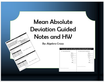 Mean Absolute Deviation Guided Notes and HW