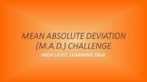 Assessment: Mean Absolute Deviation (M.A.D.) Challenge