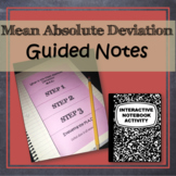 Mean Absolute Deviation Notes (Interactive Notebook Foldable) CCSS 6.sp.5c