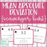 Mean Absolute Deviation Scavenger Hunt - CCSS 6.SP.B.5.C
