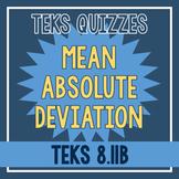 Mean Absolute Deviation Quiz (TEKS 8.11B)