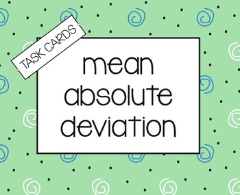 STATISTICS - Mean Absolute Deviation Task Cards