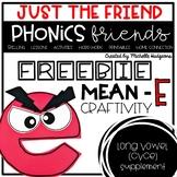 Mean E (cvce) Phonics Friend Just the Friend FREEBIE
