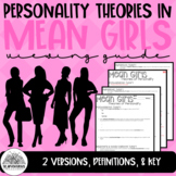 Psychology: Theories of Personality in Mean Girls Viewing Guide