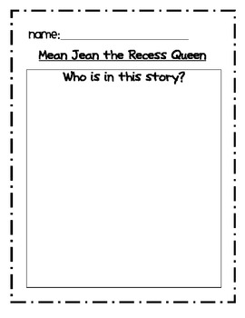 Mean Jean The Recess Queen Reader Response Differentiated