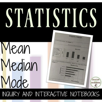 Mean, Median, Mode Inquiry and Notes for Interactive Notebooks