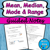 Mean, Median, Mode & Range Guided Notes
