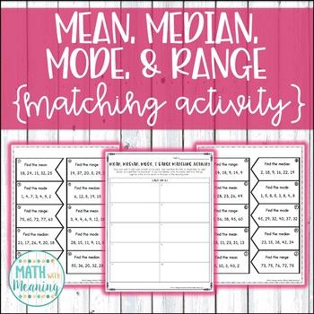 Mean, Median, Mode, & Range Matching Activity - CCSS 6.SP.B.5.C