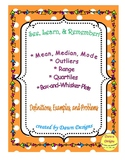 Mean, Median, Mode, Range, Outlier, Quartiles, Box and Whisker Plots