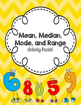 Mean, Median, Mode, Range Packet -- (Activites, Games, Tas