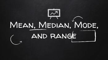 Mean, Median, Mode, Range Review
