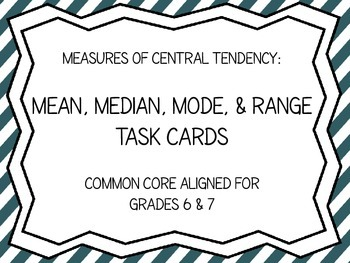 Mean, Median, Mode, & Range Task Cards